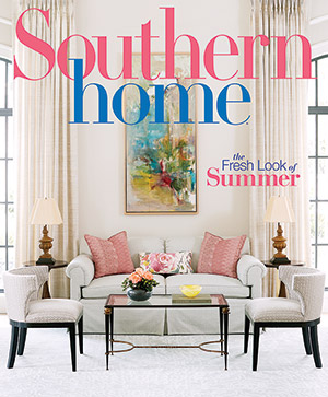 May June 2018 Southern Home Magazine